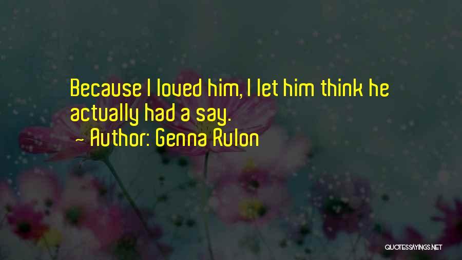 Genna Rulon Quotes 895716