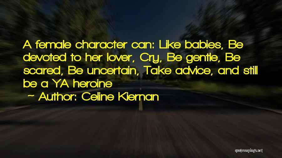 Gentle Lover Quotes By Celine Kiernan