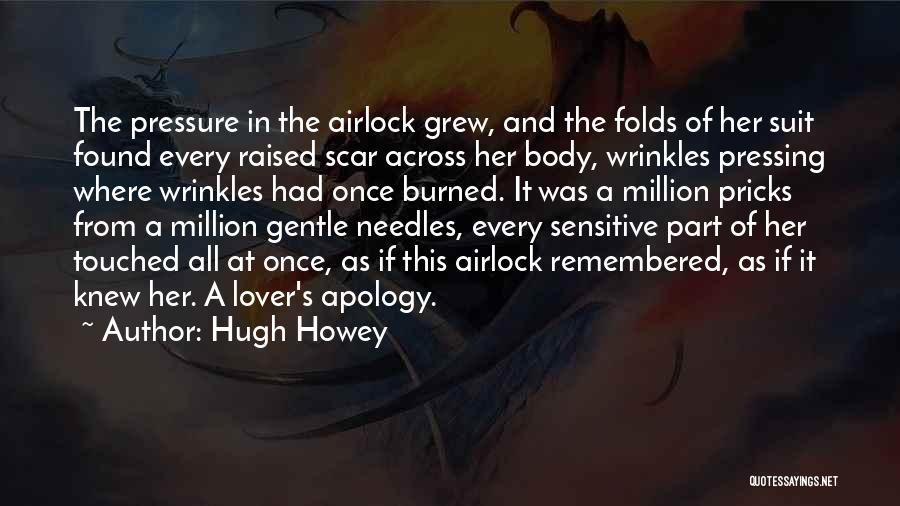 Gentle Lover Quotes By Hugh Howey