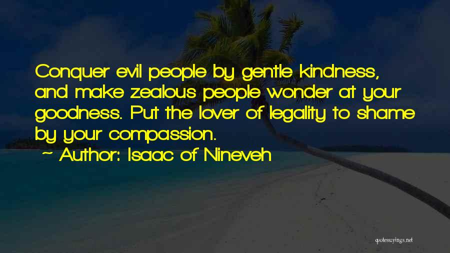 Gentle Lover Quotes By Isaac Of Nineveh