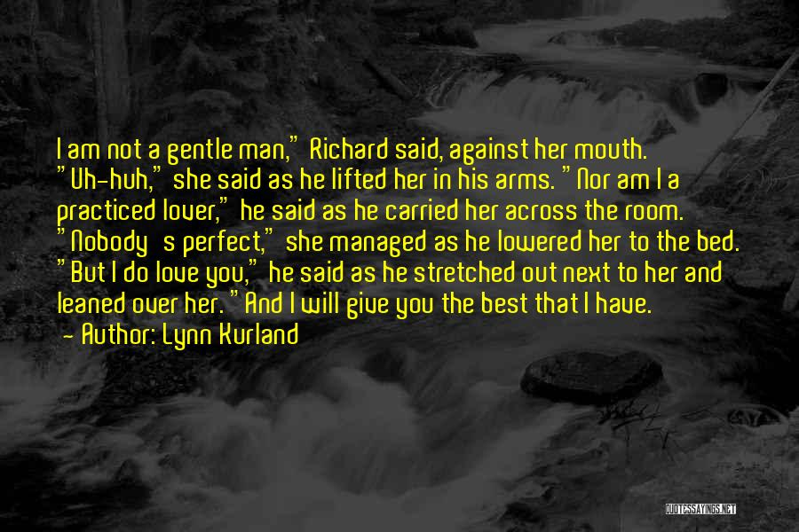 Gentle Lover Quotes By Lynn Kurland