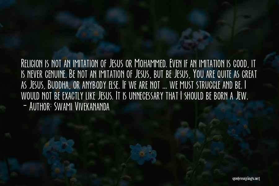 Genuine Buddha Quotes By Swami Vivekananda