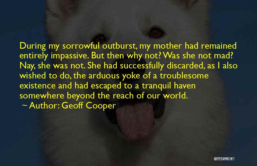Geoff Cooper Quotes 2099639