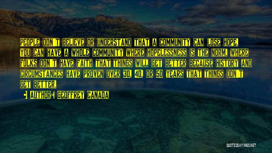 Geoffrey Canada Quotes 1436454