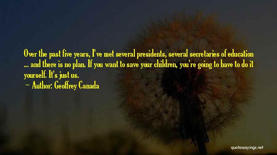 Geoffrey Canada Quotes 1671920