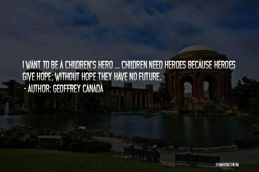 Geoffrey Canada Quotes 1686413