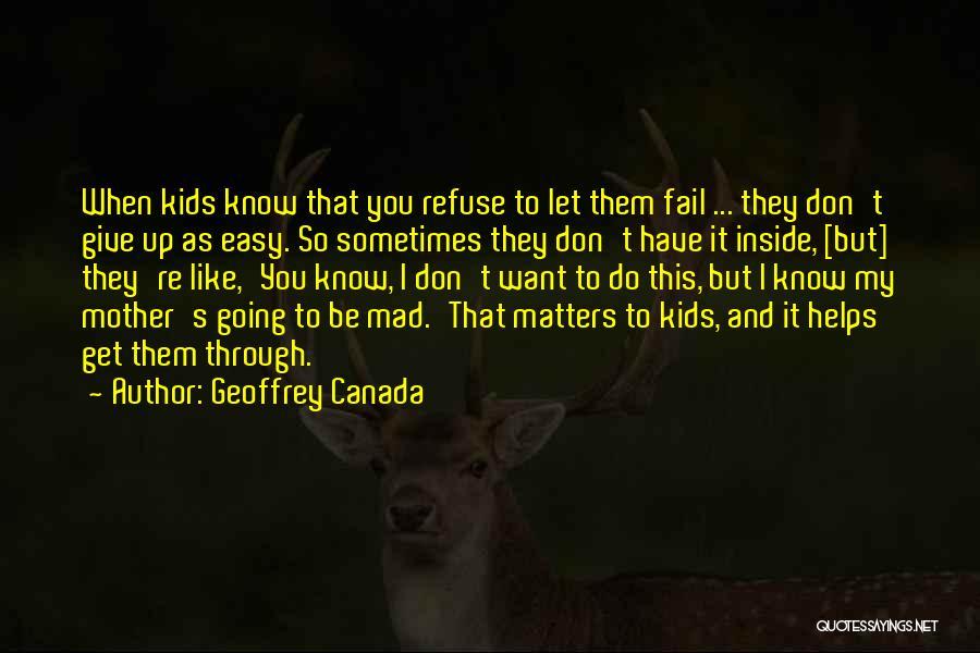 Geoffrey Canada Quotes 1738330