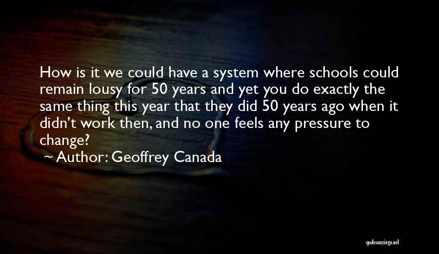 Geoffrey Canada Quotes 174563