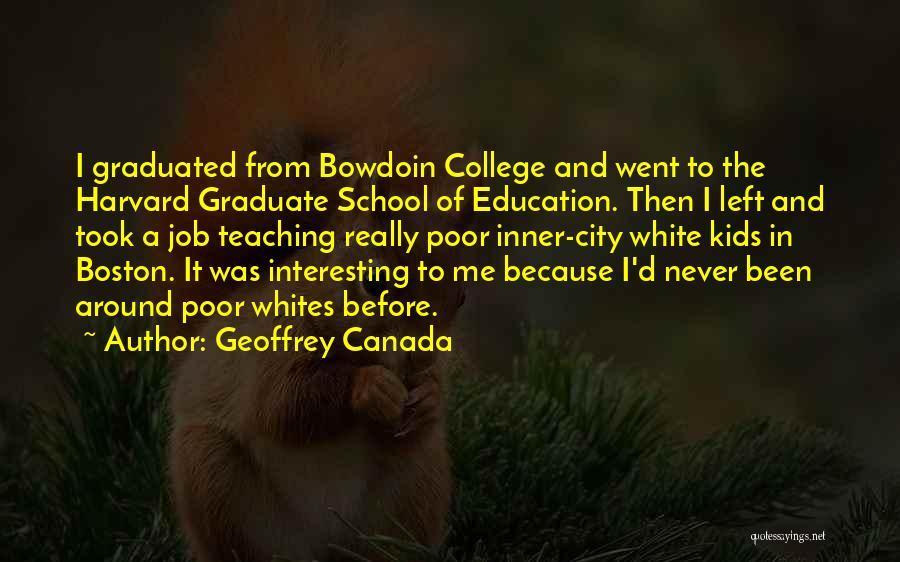 Geoffrey Canada Quotes 1809804