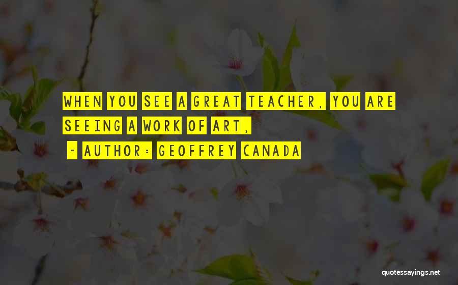 Geoffrey Canada Quotes 1902960