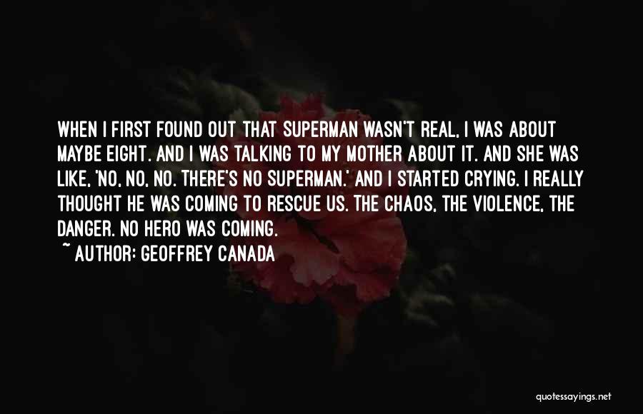 Geoffrey Canada Quotes 2051409