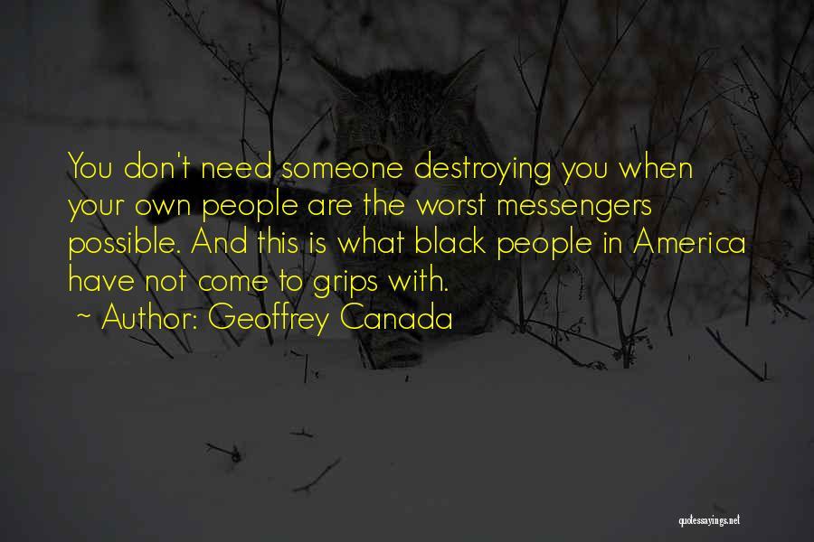 Geoffrey Canada Quotes 2104560
