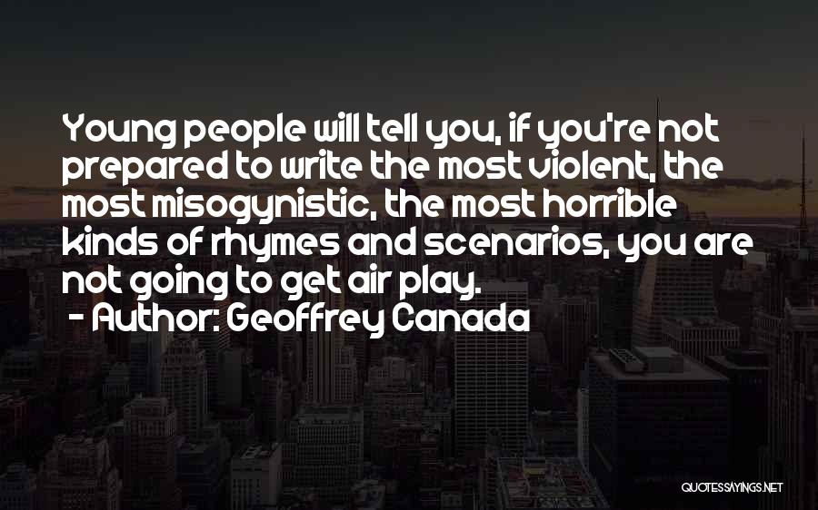 Geoffrey Canada Quotes 2168837