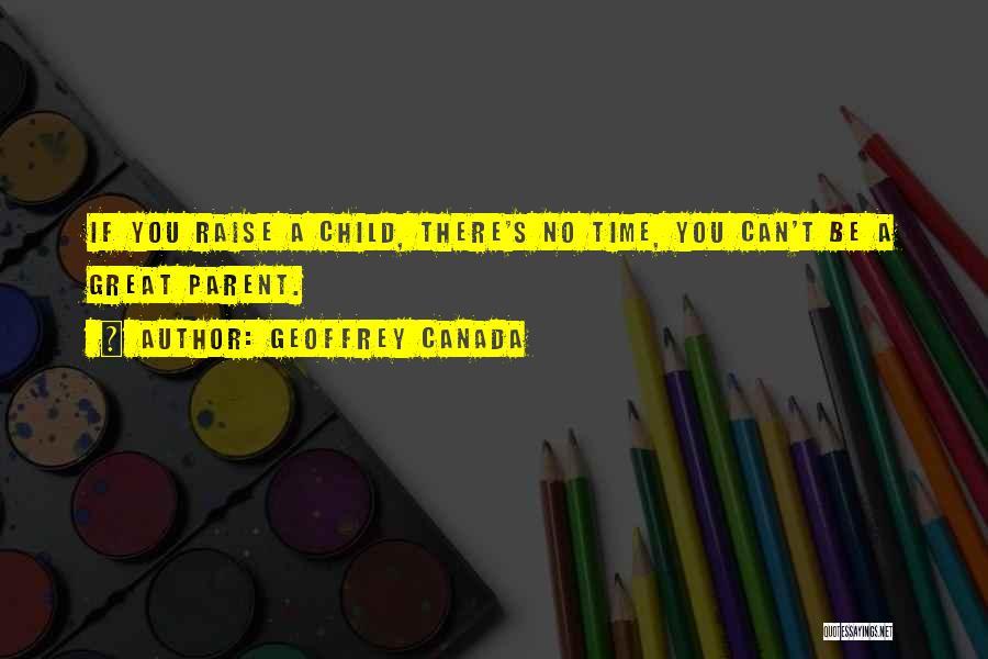 Geoffrey Canada Quotes 276368