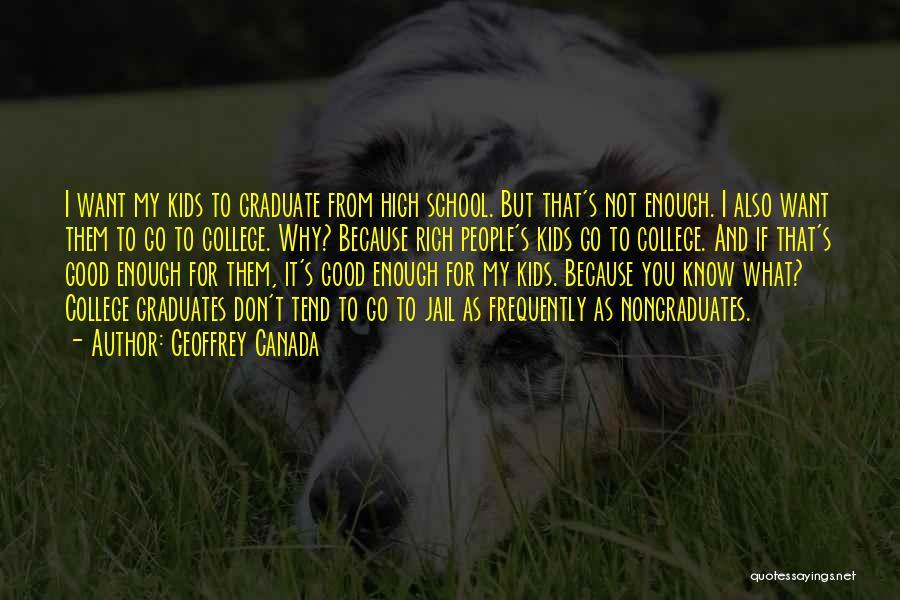 Geoffrey Canada Quotes 522084