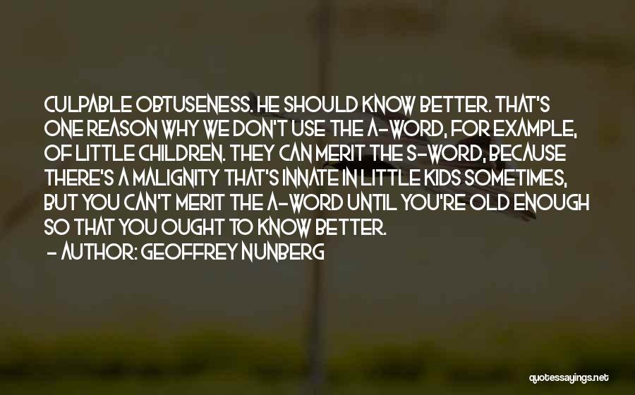 Geoffrey Nunberg Quotes 1935648