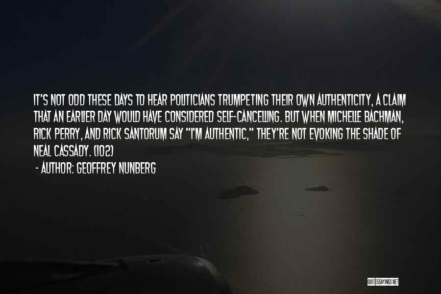 Geoffrey Nunberg Quotes 2054840