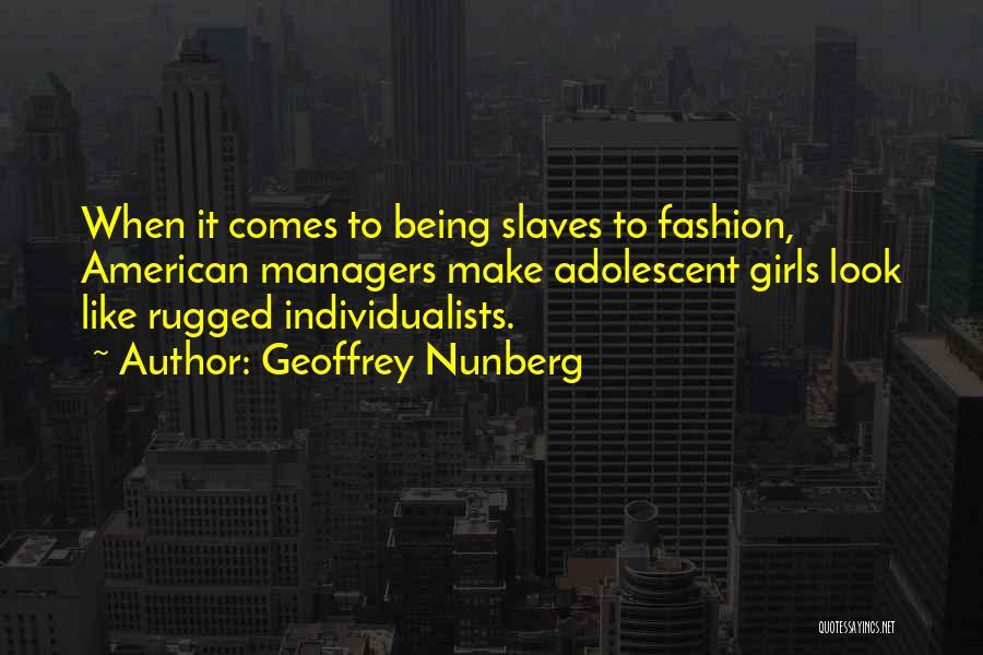 Geoffrey Nunberg Quotes 813003
