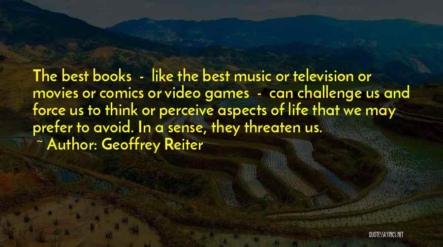 Geoffrey Reiter Quotes 2156027