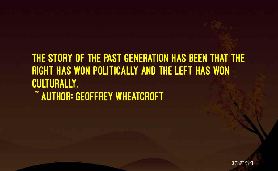 Geoffrey Wheatcroft Quotes 168795