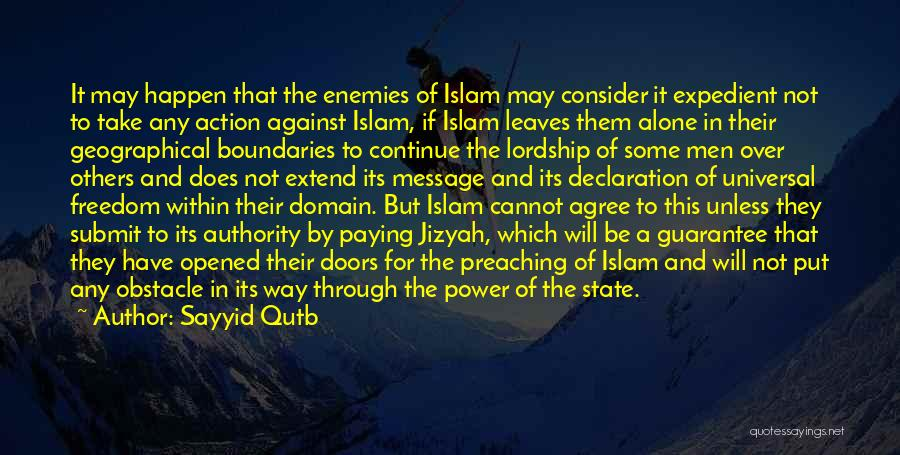 Geographical Boundaries Quotes By Sayyid Qutb