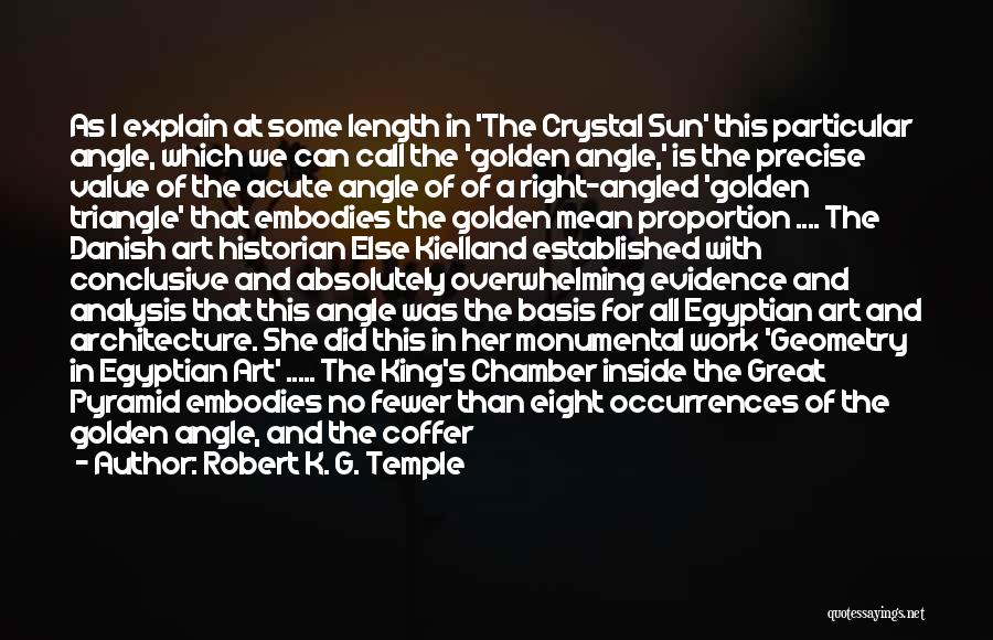 Geometry And Architecture Quotes By Robert K. G. Temple