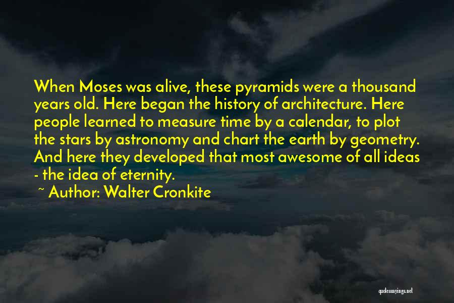 Geometry And Architecture Quotes By Walter Cronkite