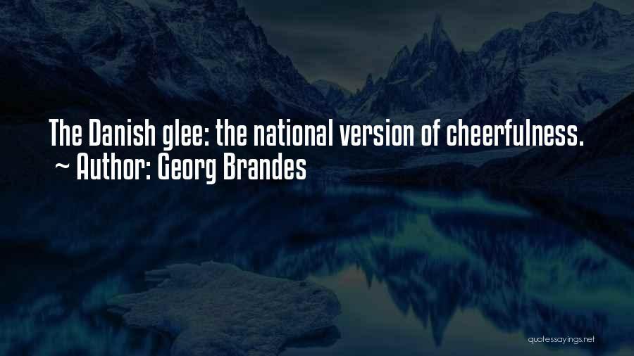 Georg Brandes Quotes 1116324