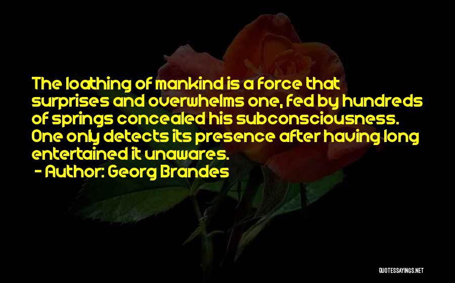 Georg Brandes Quotes 119167