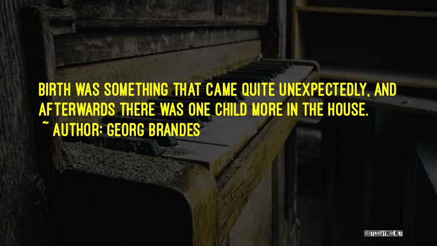 Georg Brandes Quotes 130921
