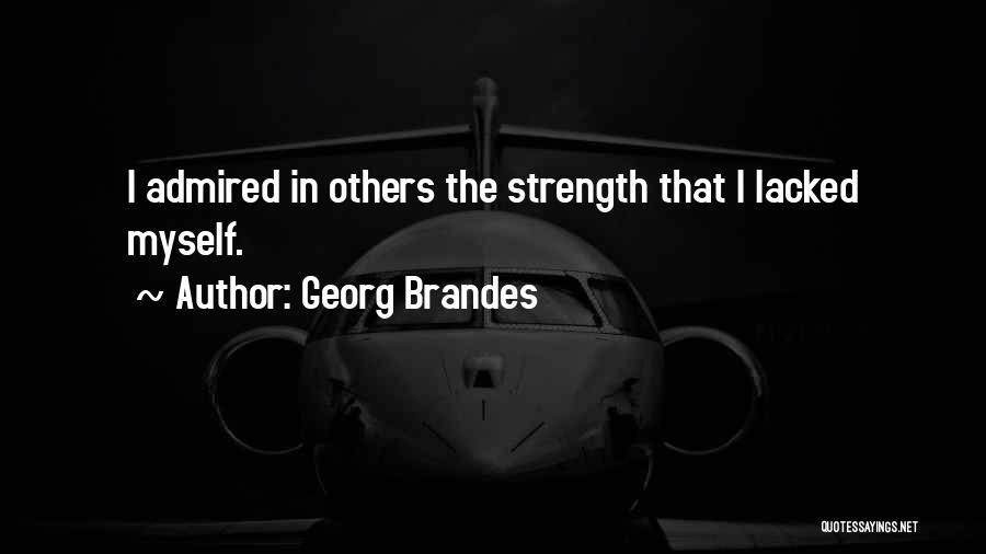 Georg Brandes Quotes 1551098