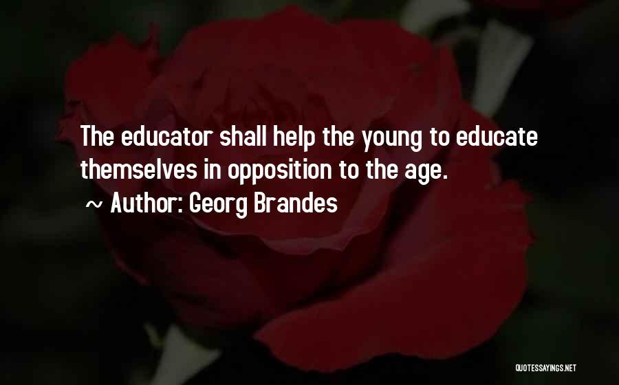 Georg Brandes Quotes 1552806