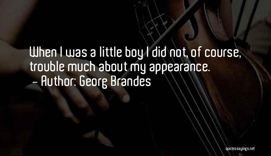 Georg Brandes Quotes 1594260