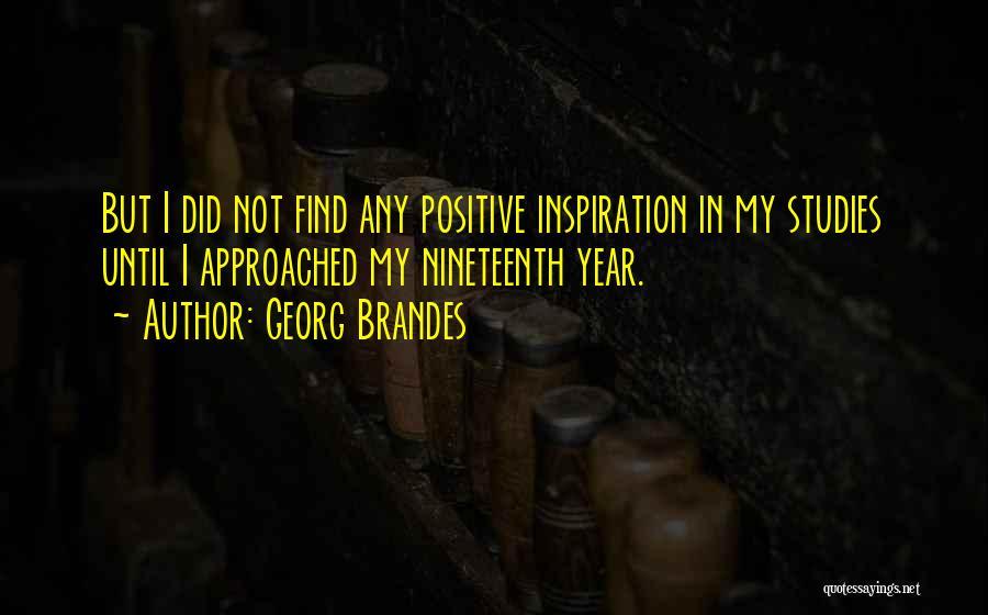 Georg Brandes Quotes 1646671