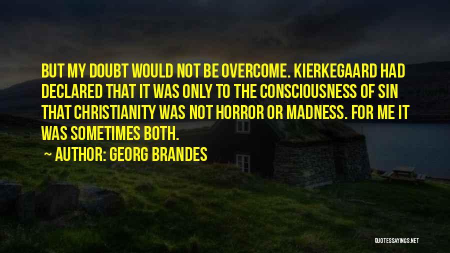 Georg Brandes Quotes 2232963