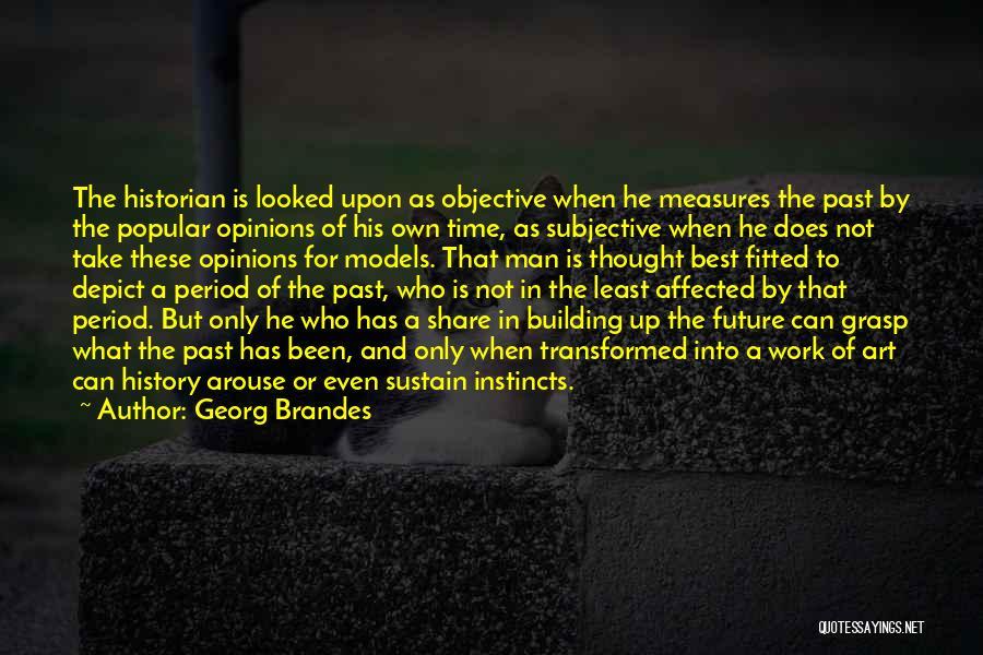 Georg Brandes Quotes 2242107