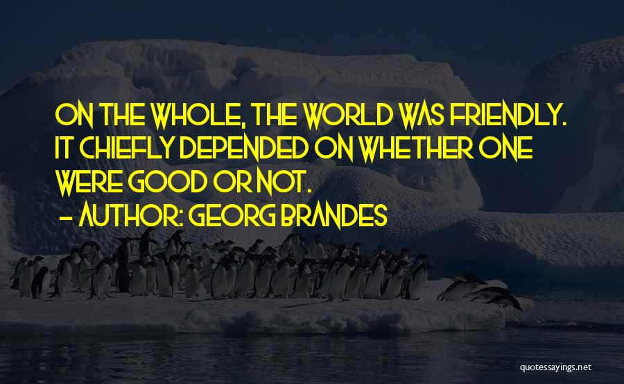 Georg Brandes Quotes 347533