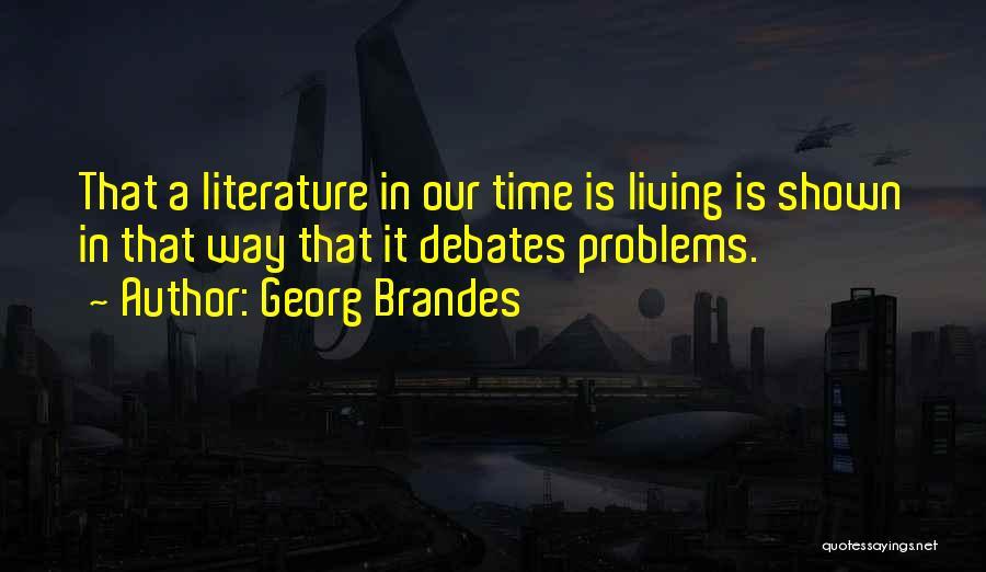 Georg Brandes Quotes 402123