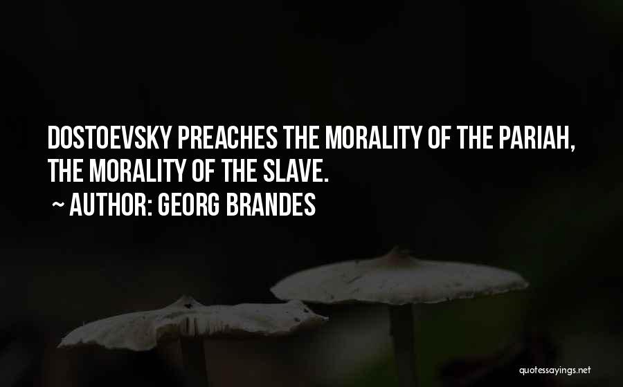 Georg Brandes Quotes 405718