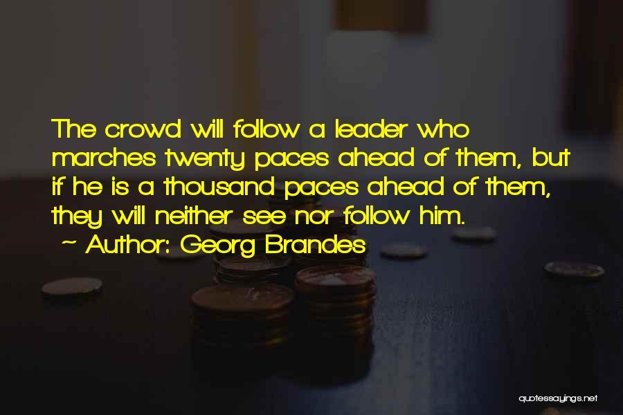 Georg Brandes Quotes 793853
