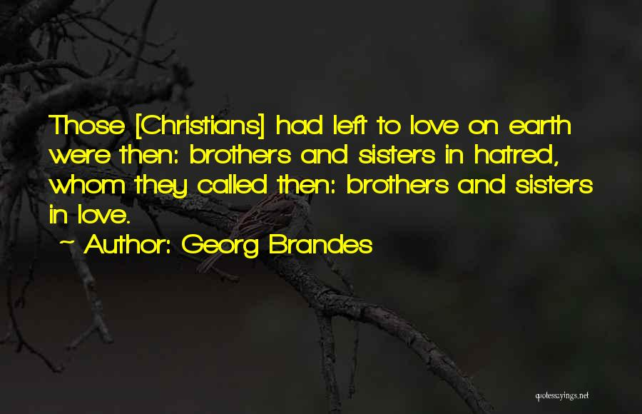 Georg Brandes Quotes 840153