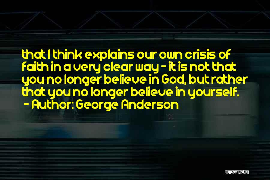 George Anderson Quotes 2011901
