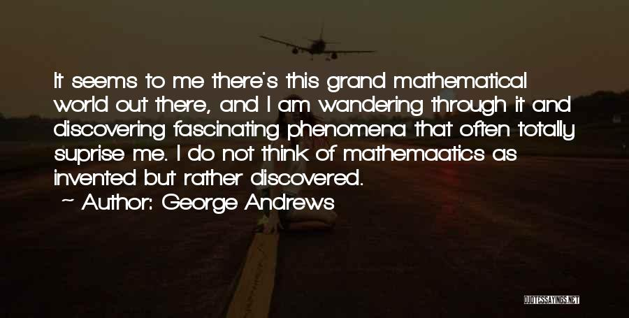 George Andrews Quotes 234012