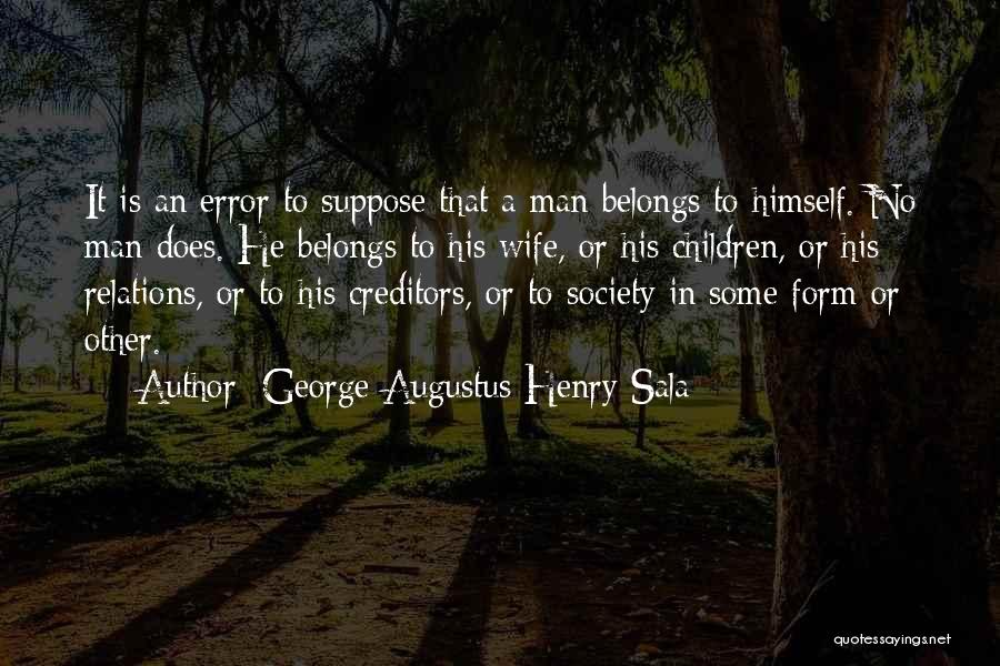 George Augustus Henry Sala Quotes 1289940