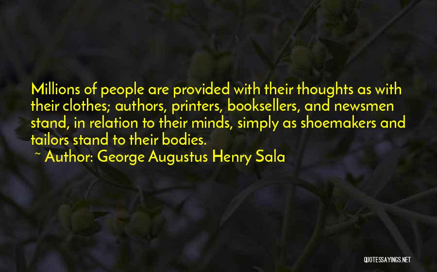 George Augustus Henry Sala Quotes 2062503