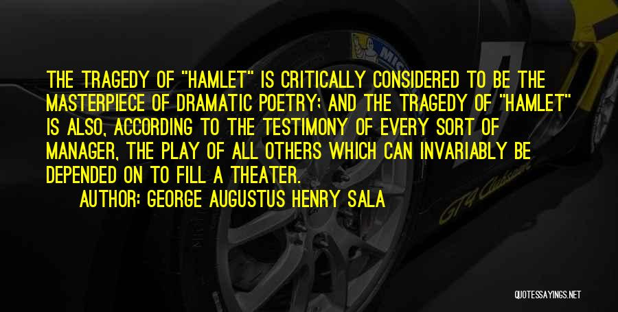 George Augustus Henry Sala Quotes 2260771