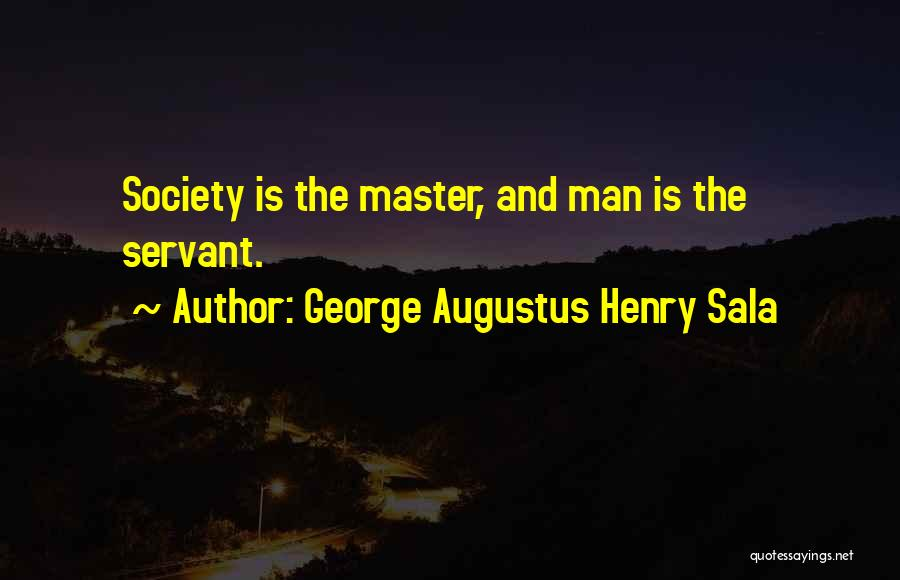 George Augustus Henry Sala Quotes 250283