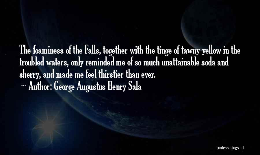 George Augustus Henry Sala Quotes 406764