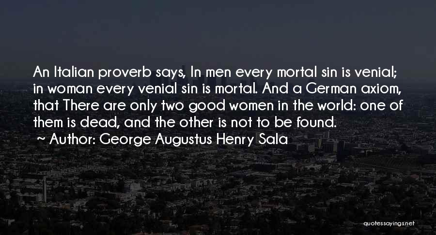 George Augustus Henry Sala Quotes 595488