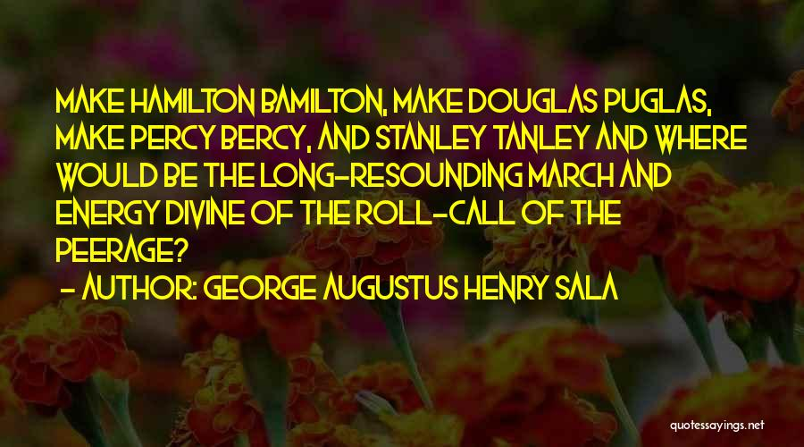 George Augustus Henry Sala Quotes 858763